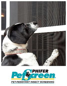 Phifer Pet Screen when strenght and duribility are required