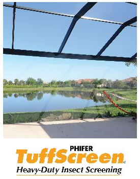 Phifer Tuff Screen. The perfect balance of strenght and duribility with visibility