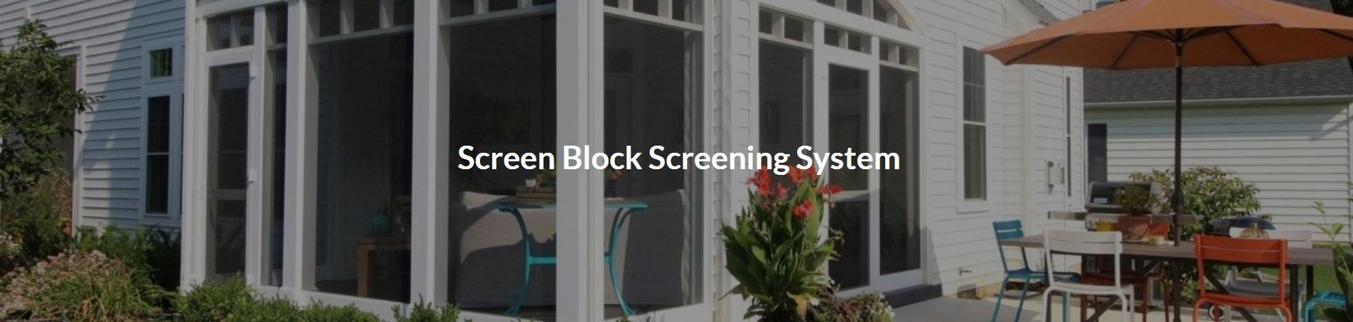 Screen Block Patio and Porch Screening System